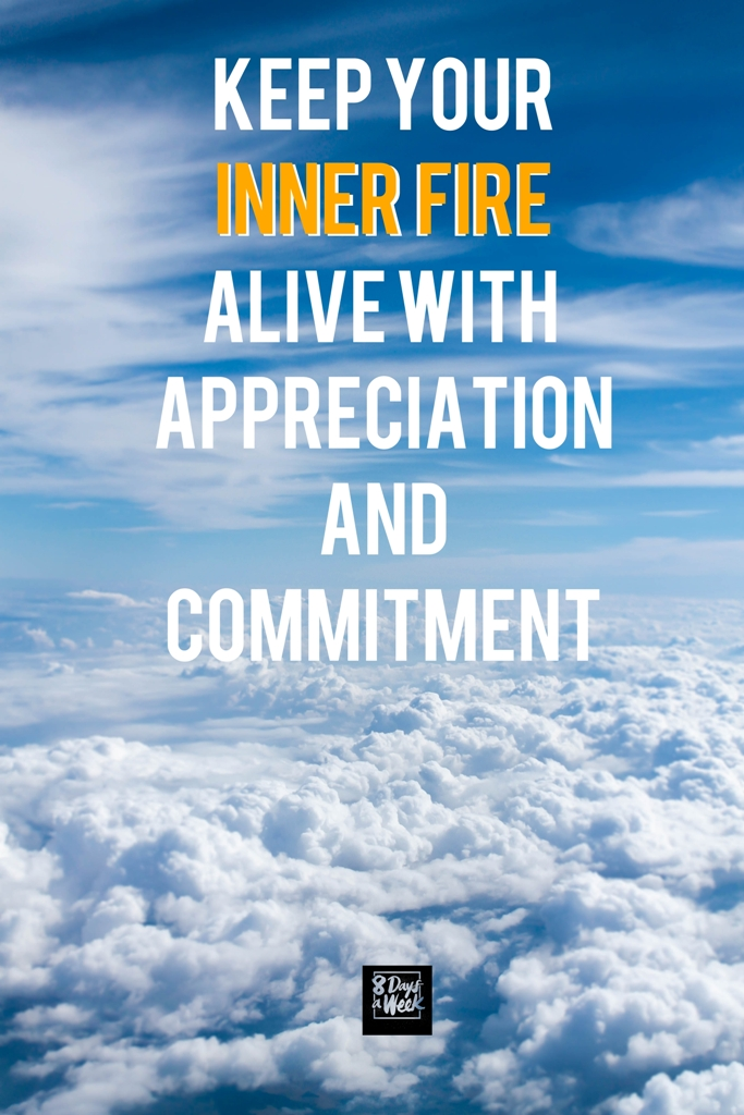 Inner Fire - Commitment Appreciation